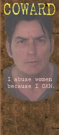 Charlie Sheen is a coward who abuses women!